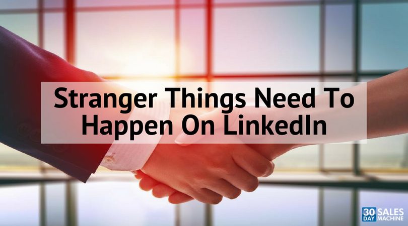 Stranger Things Need To Happen On LinkedIn